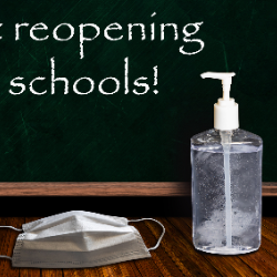 Reopening schools on blackboard with mask and hand sanitizer (7/2020)